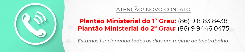 Atendimento plantão ministerial