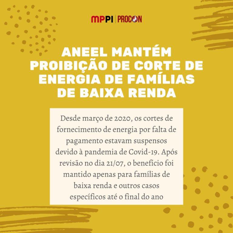 """Fundo amarelo com título """"Aneel mantém proibição de corte de energia de famílias de baixa renda"""""""